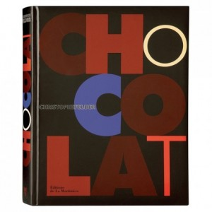 Chocolat by Christophe Felder